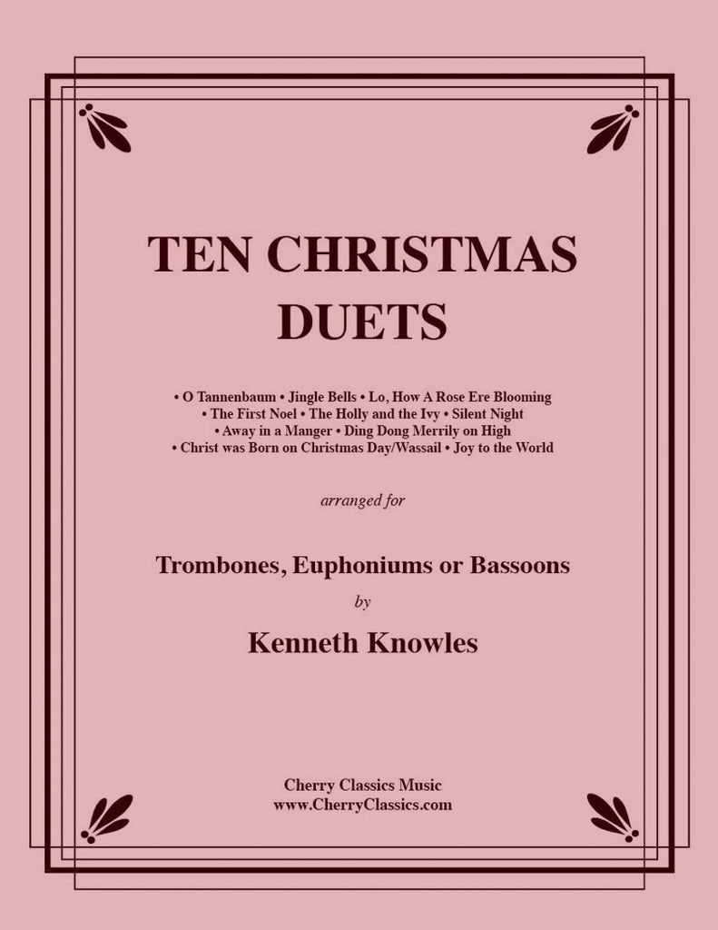 Traditional Christmas - Ten Christmas Duets for Trombone or Euphonium - Cherry Classics Music