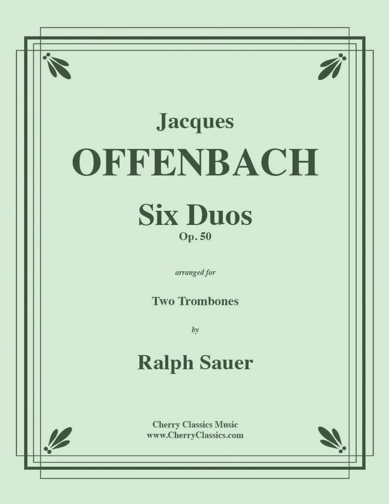 Offenbach - Six Duos for Trombones