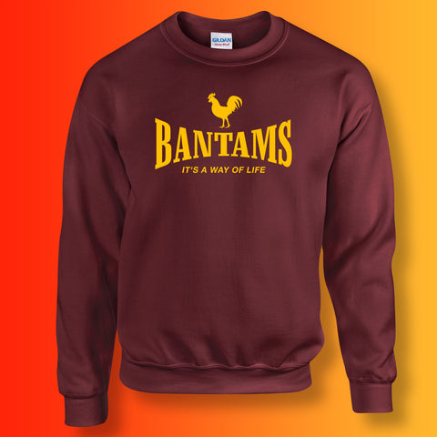 Bantams It's a Way of Life Sweatshirt