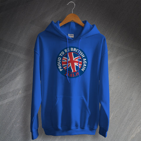 Proud to Be British Again Unisex Brexit Hoodie with Flag Design
