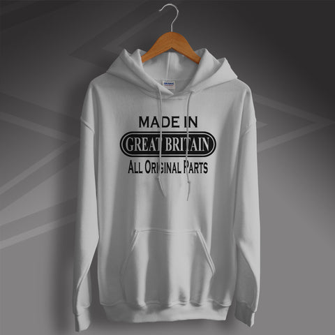 Made In Great Britain All Original Parts Unisex Hoodie