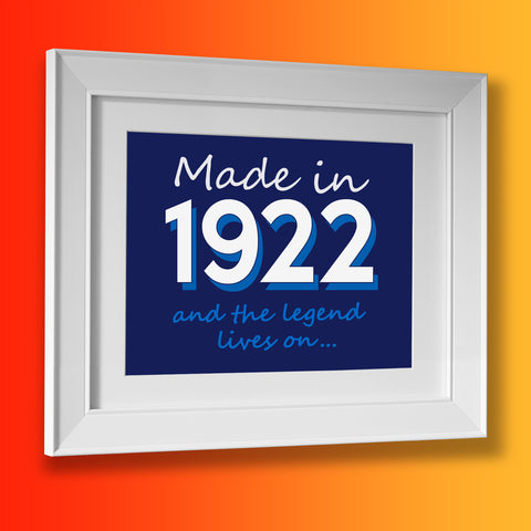 Made In 1922 and The Legend Lives On Framed Print