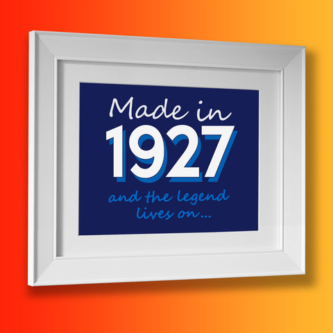 Made In 1927 and The Legend Lives On Framed Print Navy