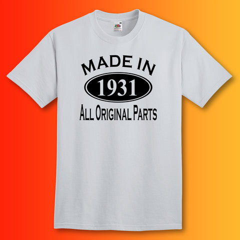 Made In 1931 All Original Parts Unisex T-Shirt