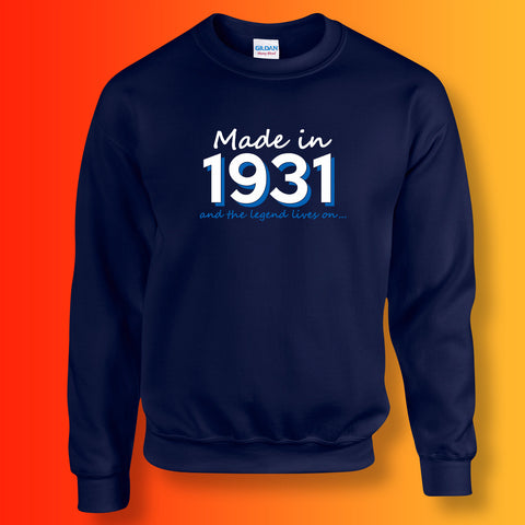 Made In 1931 and The Legend Lives On Unisex Sweater