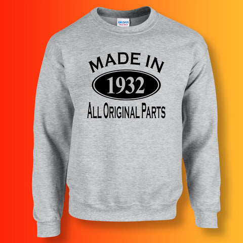 Made In 1932 All Original Parts Unisex Sweater