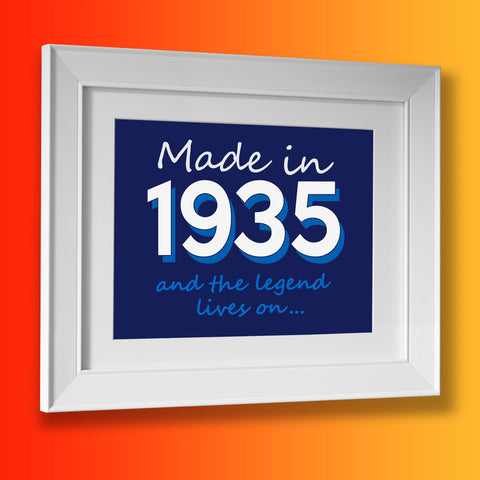 Made In 1935 and The Legend Lives On Framed Print
