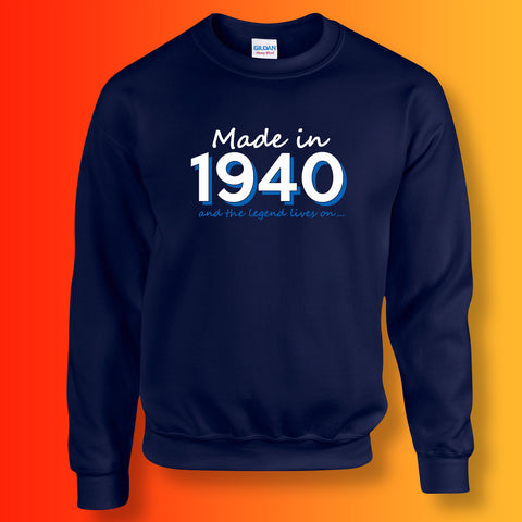 Made In 1940 and The Legend Lives On Unisex Sweater