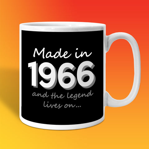 Made In 1966 and The Legend Lives On Black