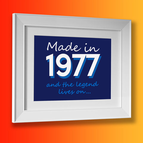 Made In 1977 and The Legend Lives On Framed Print