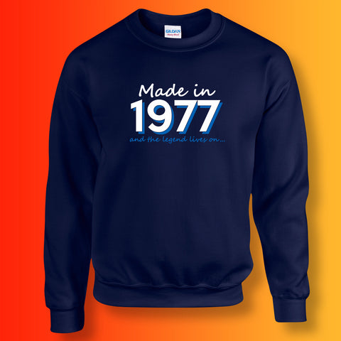 Made In 1977 and The Legend Lives On Unisex Sweater