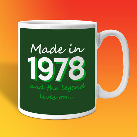 Made In 1978 and The Legend Lives On Bottle Green