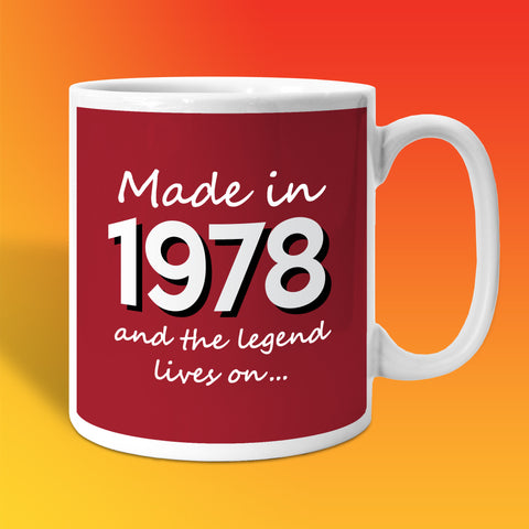 Made In 1978 and The Legend Lives On Brick Red