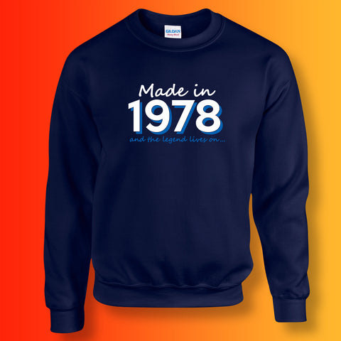 Made In 1978 and The Legend Lives On Unisex Sweater