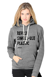 FTLA Apparel ~ For The Love of Animals Apparel:  Unisex Sweatshirts - Unisex Eco Grey Organic RPET Fleece Pullover Hoody - REFUSE SINGLE-USE PLASTIC - XS-2XL