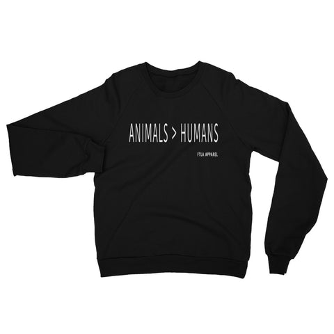 FTLA Apparel ~ For The Love of Animals Apparel:  Unisex Sweatshirts - Animals > Humans Unisex Fleece Raglan Sweatshirt