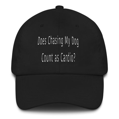 FTLA Apparel ~ For The Love of Animals Apparel:  Hats - Does Chasing My Dog Count as Cardio? Embroidered Baseball Cap