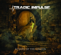 Tragic Impulse - Echoes Of The Unseen (CD)