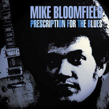 Mike Bloomfield - Prescription For The Blues (CD)
