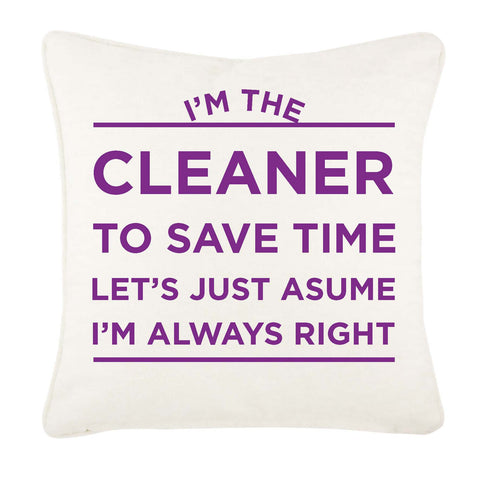 HF12 - I'm the Cleaner Personalised Canvas Cushion Cover