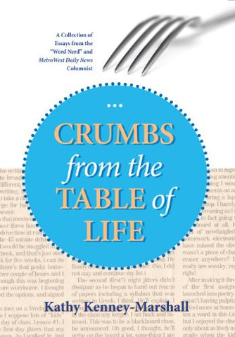 Crumbs from the Table of Life