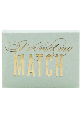 I've Met My Match Matchbox Mint