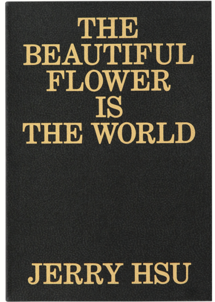 THE BEAUTIFUL FLOWER IS THE WORLD
