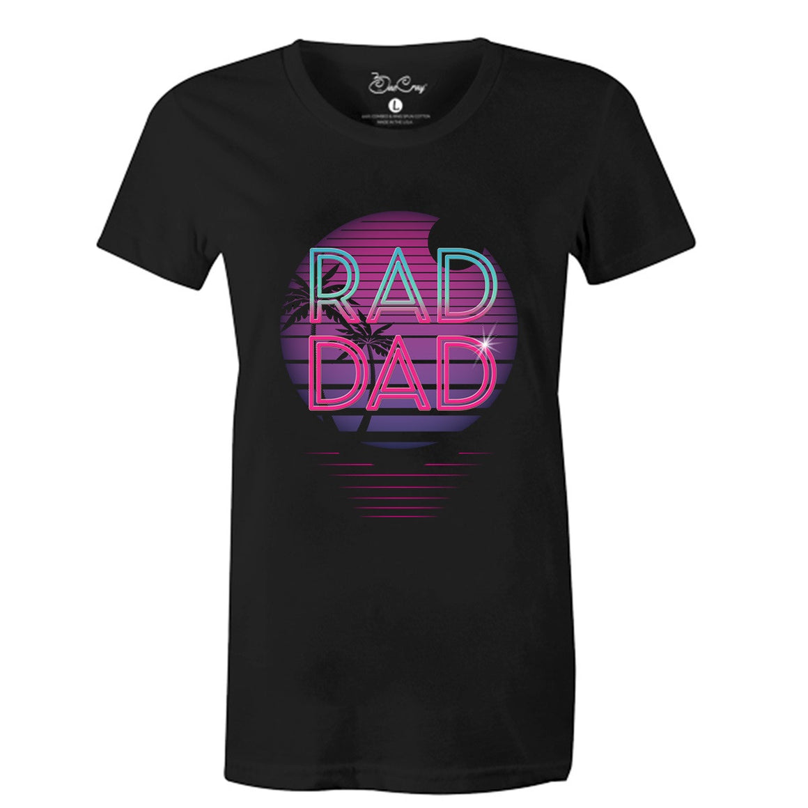 Bae Cray-Rad Dad Vintage 80's Neon Pop Art Theme-New First-Time Dad- Cool Dad T-Shirt- Baby Daddy