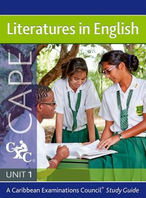 Literatures in English Unit 1 for CAPE Study Guide