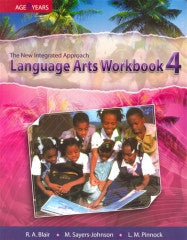 The New Integrated Approach language Arts Workbook 4 (Isaacs, Sayers Johnson and Pinnock)