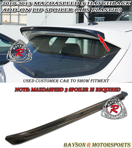 10-13 Mazdaspeed 3 Hatch 5dr JDM Add-On Rear Roof Spoiler Wing (ABS Plastic)