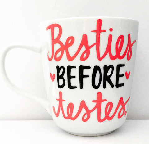 Besties before testes-awesome mug- Gifts for Sisters- Gifts for Aunts- Funny Coffee Mugs - Pick Me Cups