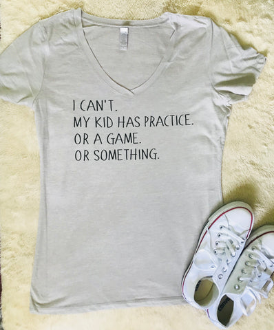 I can't my kids have practice. or a game. or something- Mom baseball or softball mom - Tee or Tank- Mother's Day Gift- Shirts for Moms- Coach Shirts - Pick Me Cups