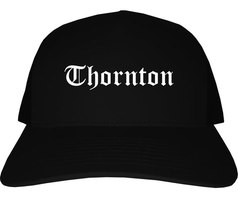 Thornton Colorado CO Old English Mens Trucker Hat Cap Black