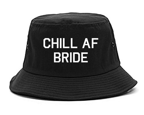 Chill AF Bride Wedding black Bucket Hat