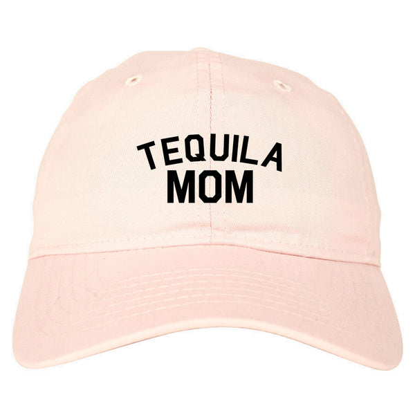 Tequila Mom Funny pink dad hat