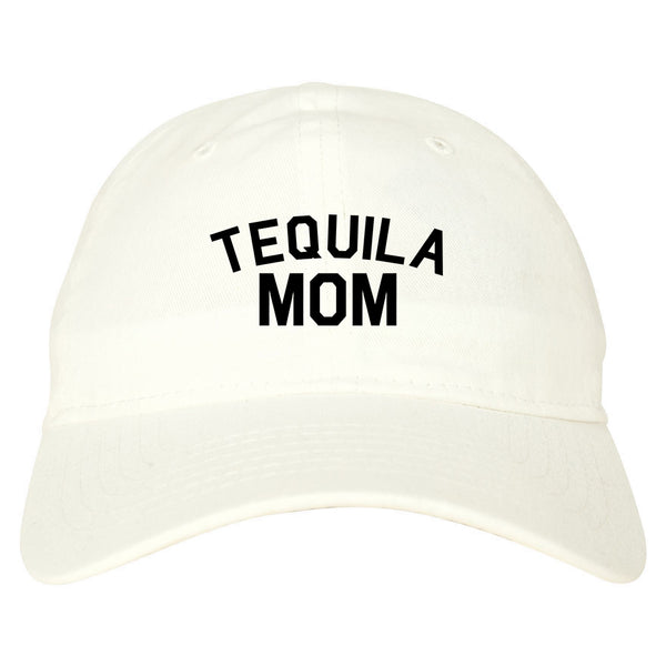 Tequila Mom Funny white dad hat