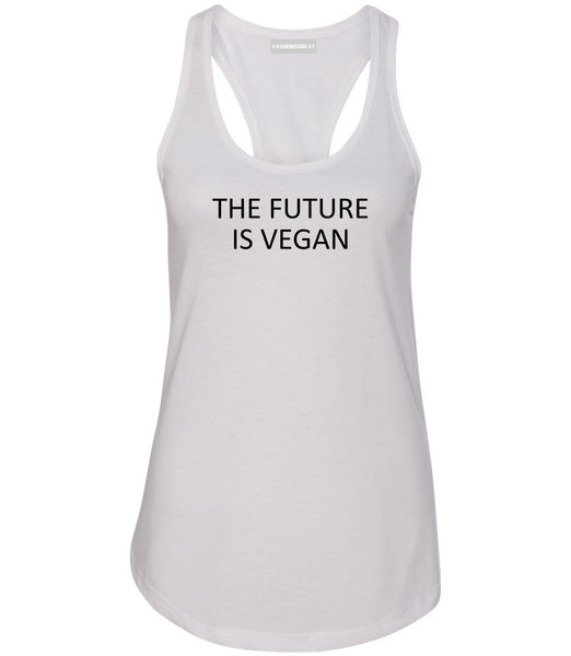 The Future Is Vegan White Womens Racerback Tank Top