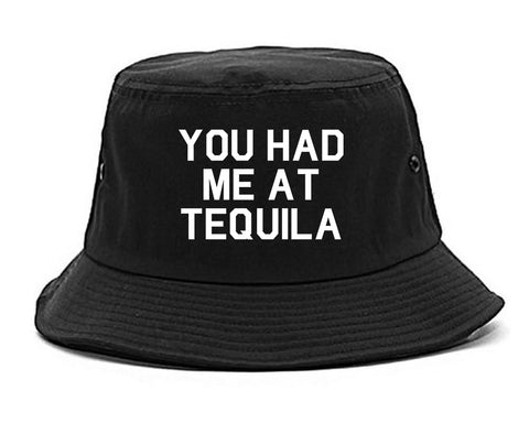 You Had Me At Tequila Black Bucket Hat