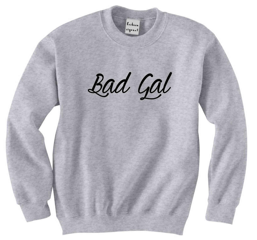Bad Gal Sweatshirt