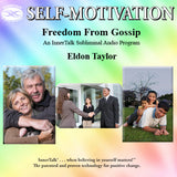 Freedom From Gossip - InnerTalk subliminal self help / personal empowerment CD / MP3