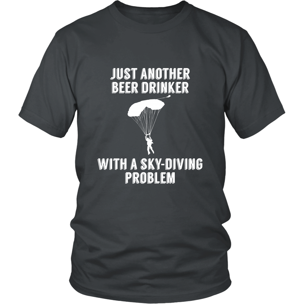 FunkyShirty Just Another Beer Drinker With a Sky Diving Problem (Men)  Creative Design - FunkyShirty