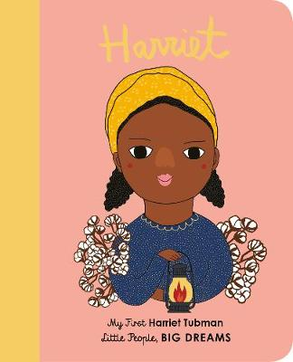 Little People Big Dreams: My First Harriet Tubman (board book) | Sweet Threads