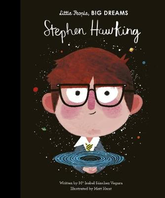 Stephen Hawking Book - Little People, Big Dreams  | Sweet Threads