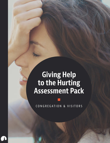 Assessment Pack: Giving Help to the Hurting