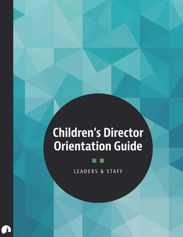Children's Director Orientation Guide