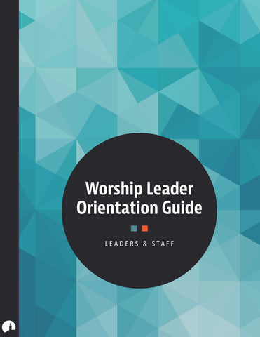 Worship Leader Orientation Guide