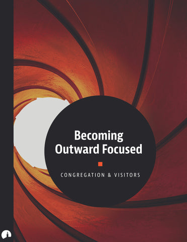 Becoming Outward Focused