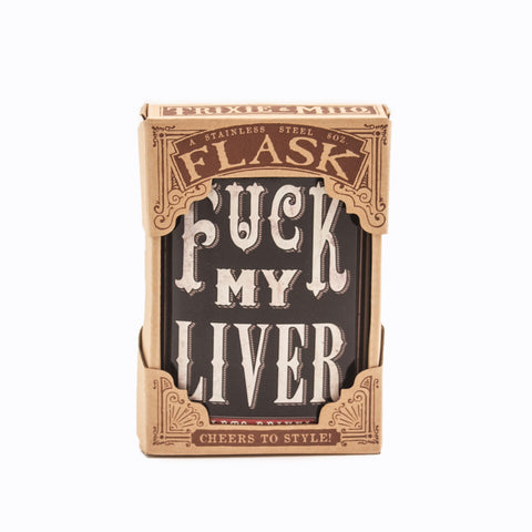 Flask - F*ck My Liver