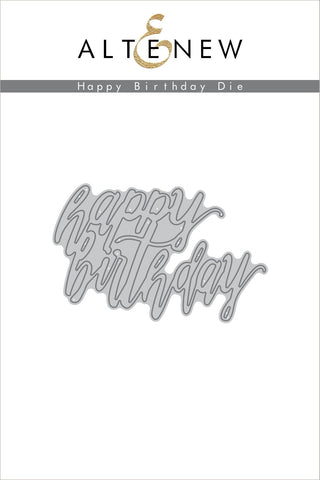 ALT1392 ~ Happy Birthday Die